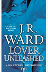 Lover Unleashed (Black Dagger Brotherhood, Book 9) Kindle Edition