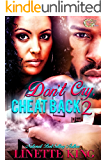DON'T CRY CHEAT BACK 2