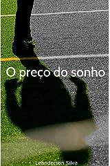 O preço do sonho (Portuguese Edition) Kindle Edition