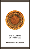 The Alchemy of Happiness (English Edition)