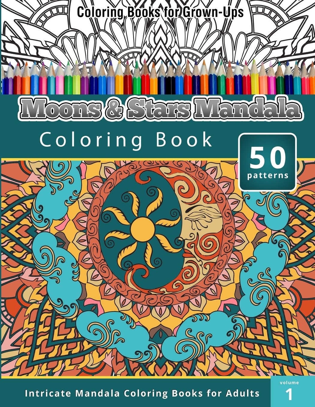 amazoncom coloring book for grown ups moons stars mandala coloring book 9781508811787 chiquita publishing books