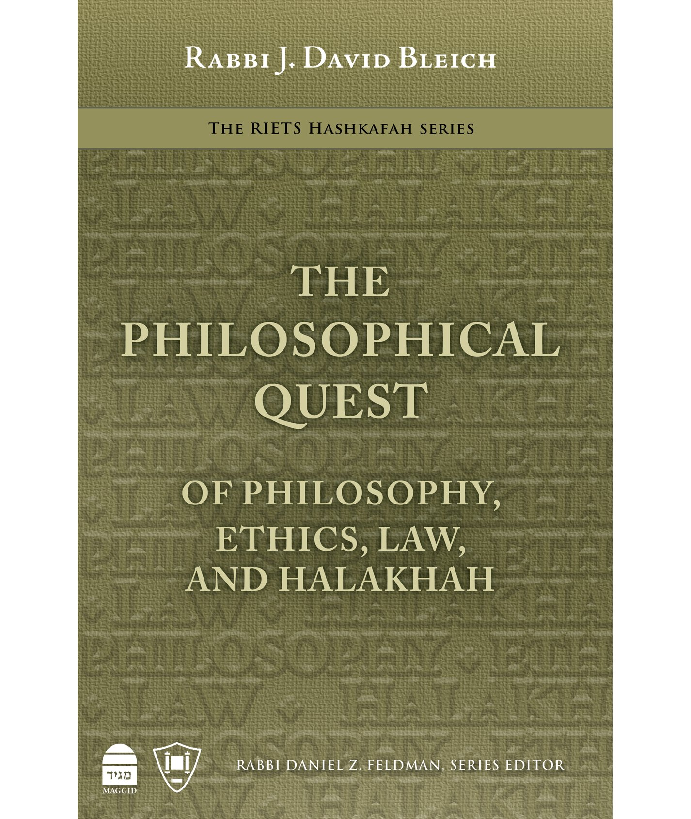 The Philosophical Quest: Of Philosophy, Ethics, Law and Halakhah pdf