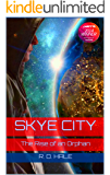 Skye City: The Rise of an Orphan (The Trials of Arturo Book 1)