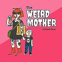 The Weird Mother