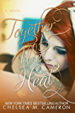 Together We Heal (Fall and Rise Book 4)