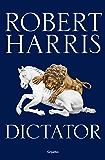 Dictator (Trilogía de Cicerón 3)