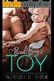 Bad Boy's Toy: A Bad Boy Mafia Romance