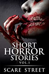 Short Horror Stories Vol. 1: Scary Ghosts, Monsters, Demons, and Hauntings (Supernatural Suspense Collection) Kindle Edition
