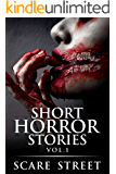 Short Horror Stories Vol. 1: Scary Ghosts, Monsters, Demons, and Hauntings (Supernatural Suspense Collection)