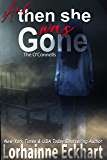 And Then She Was Gone (The O'Connells Book 12)