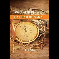 La edad de Sara (Spanish Edition)