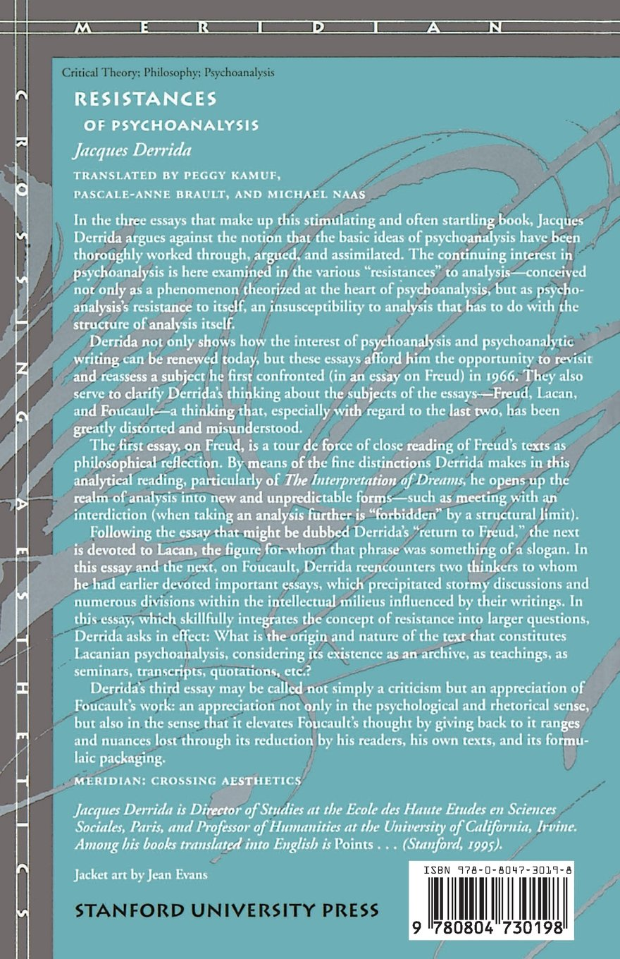 resistances of psychoanalysis meridian crossing aesthetics resistances of psychoanalysis meridian crossing aesthetics jacques derrida peggy kamuf pascale anne brault michael naas 9780804730198 com