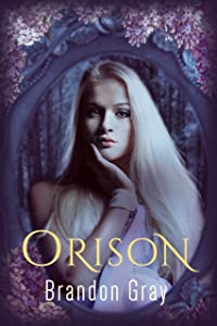 Orison: The Dryad's Curse