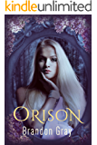 Orison: The Dryad's Curse