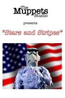 Stars and Stripes - Muppet Short