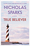 True Believer (Jeremy Marsh & Lexie Darnell Book 1)