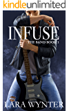 Infuse: The Band Book 1