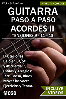 Acordes II - Guitarra Paso a Paso - con Videos HD: TENSIONES 9 - 11
