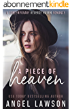 A Piece of Heaven: A Reverse Harem Contemporary Romance (The Allendale Four Book 1) (English Edition)