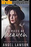 A Piece of Heaven: A Reverse Harem Contemporary Romance (The Allendale Four Book 1)