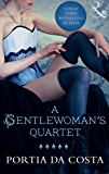 A Gentlewoman's Quartet (Mills & Boon Spice): 1