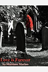 Love is Forever Kindle Edition