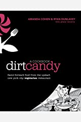 Dirt Candy: A Cookbook Paperback