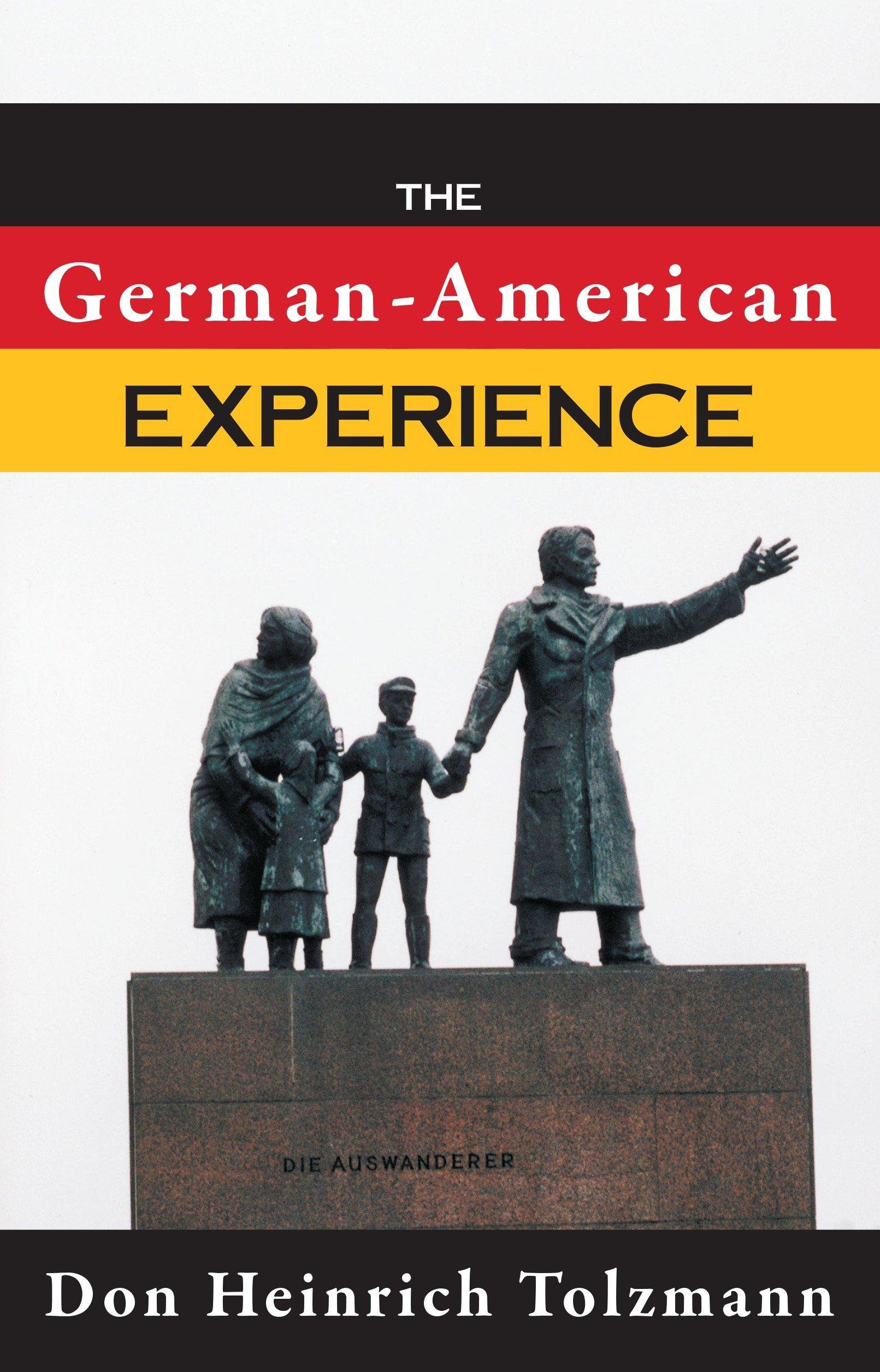 The German-American Experience (German Studies): Don
