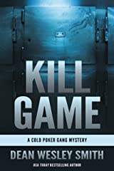 Kill Game: A Cold Poker Gang Mystery Kindle Edition