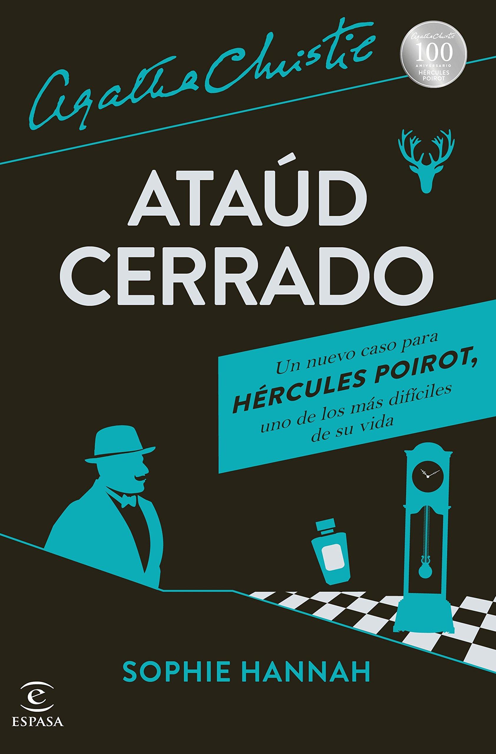 Ataúd cerrado: Un nuevo caso de Hércules Poirot Espasa Narrativa:  Amazon.es: Sophie Hannah, Agatha Christie, Albert Vitó i Godina: Libros