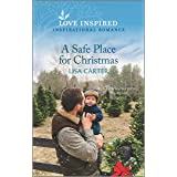 A Safe Place for Christmas (Love Inspired)