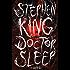 Doctor Sleep: A Novel (The Shining Book 2)