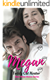 Megan: A Short-n-Sweet Romantic Comedy (Bow-Wow Bistro Series Book 2)