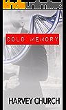 Cold Memory (English Edition)