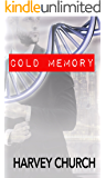 Cold Memory (English Edition)