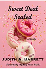 Sweet Deal Sealed: A Novella (Donut Lady Mystery Series Book 1) Kindle Edition