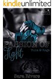 PASSION OF FIGHT - Yuna und Rage: by Sara Rivers (Books of Passion 1)