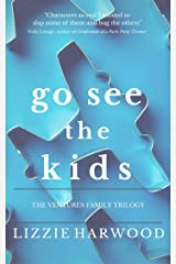 Go See the Kids: The Ventures Family Trilogy Kindle Edition