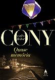 Quase memória (Cony Nova Fronteira Acervo)