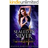 Sealed In Silver: Book Three of the Sword of Elements