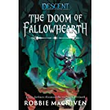 The Doom of Fallowhearth: A Descent: Journeys in the Dark Novel