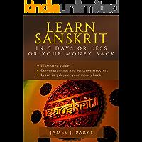 Learn Sanskrit in 3 Days or Less or Your Money Back