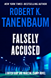 Falsely Accused (The Butch Karp and Marlene Ciampi Series Book 8)