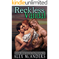 Reckless Vandal: MMF Bisexual Romance (Taming the Beast Book 3)