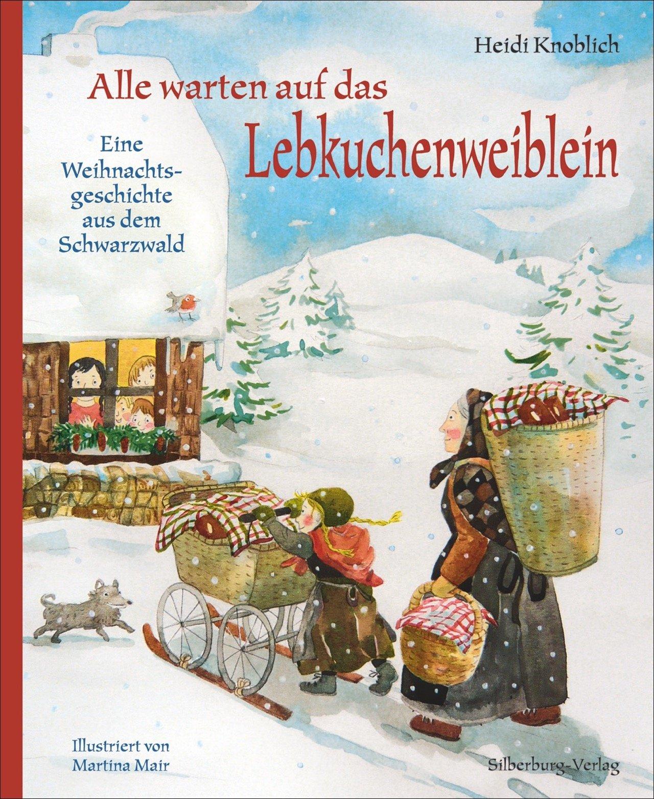 alle-warten-auf-das-lebkuchenweiblein-eine-weihnachtsgeschichte-aus-dem-schwarzwald
