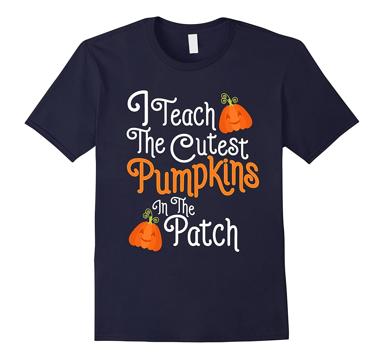 Funny Halloween Shirt For Teachers With Pumpkins-T-Shirt