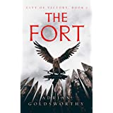 The Fort (City of Victory Book 1)