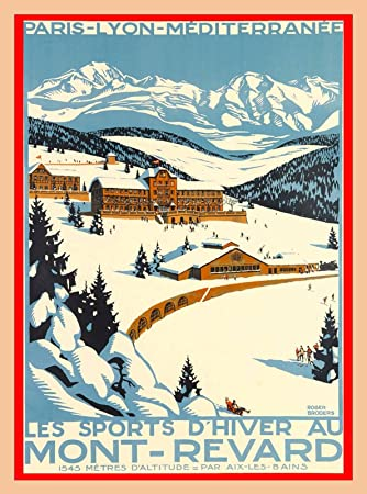 Mont Revard Savoie Ski Chalet France Vintage French Travel Advertisement Poster