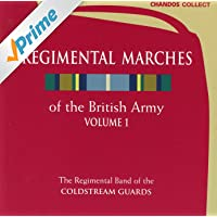 Regimental Marches Of The British Army, Vol. 1