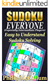 Sudoku for Everyone: Easy to Understand Sudoku Solving (English Edition)